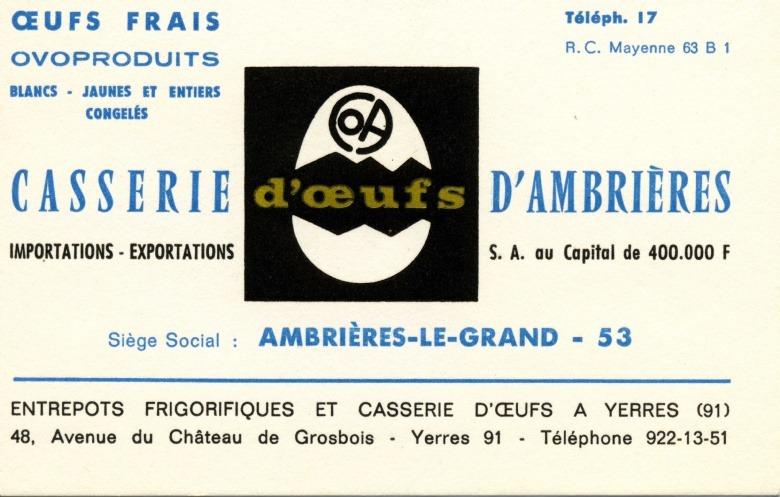 1963 : La COA (Casserie d'Oeufs d'Ambrières) est née